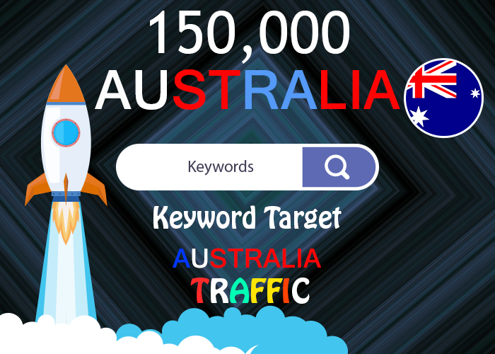 send 150,000 keyword target Australia real traffic Extra USA, UK France