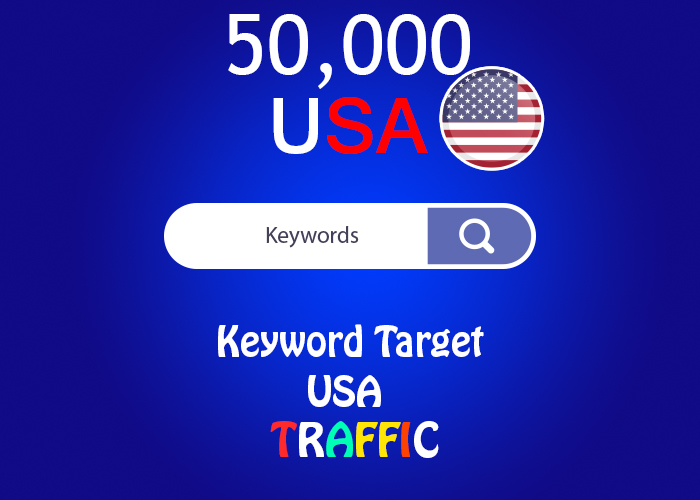 send 50,000 keyword target USA real traffic
