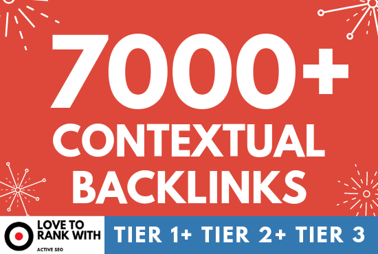 Google Safe 7000 Contextual Backlinks for Tiered SEO Campaign