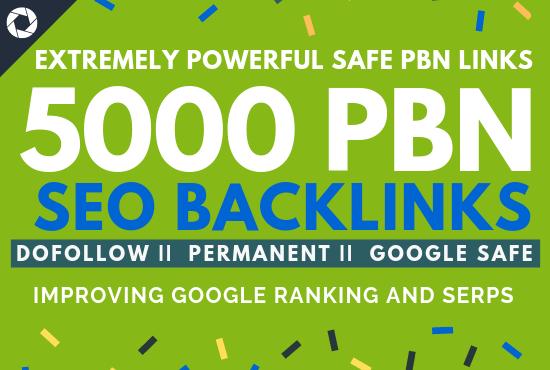 Permanent 5000 Dofollow PBN Backlinks for Google Ranking