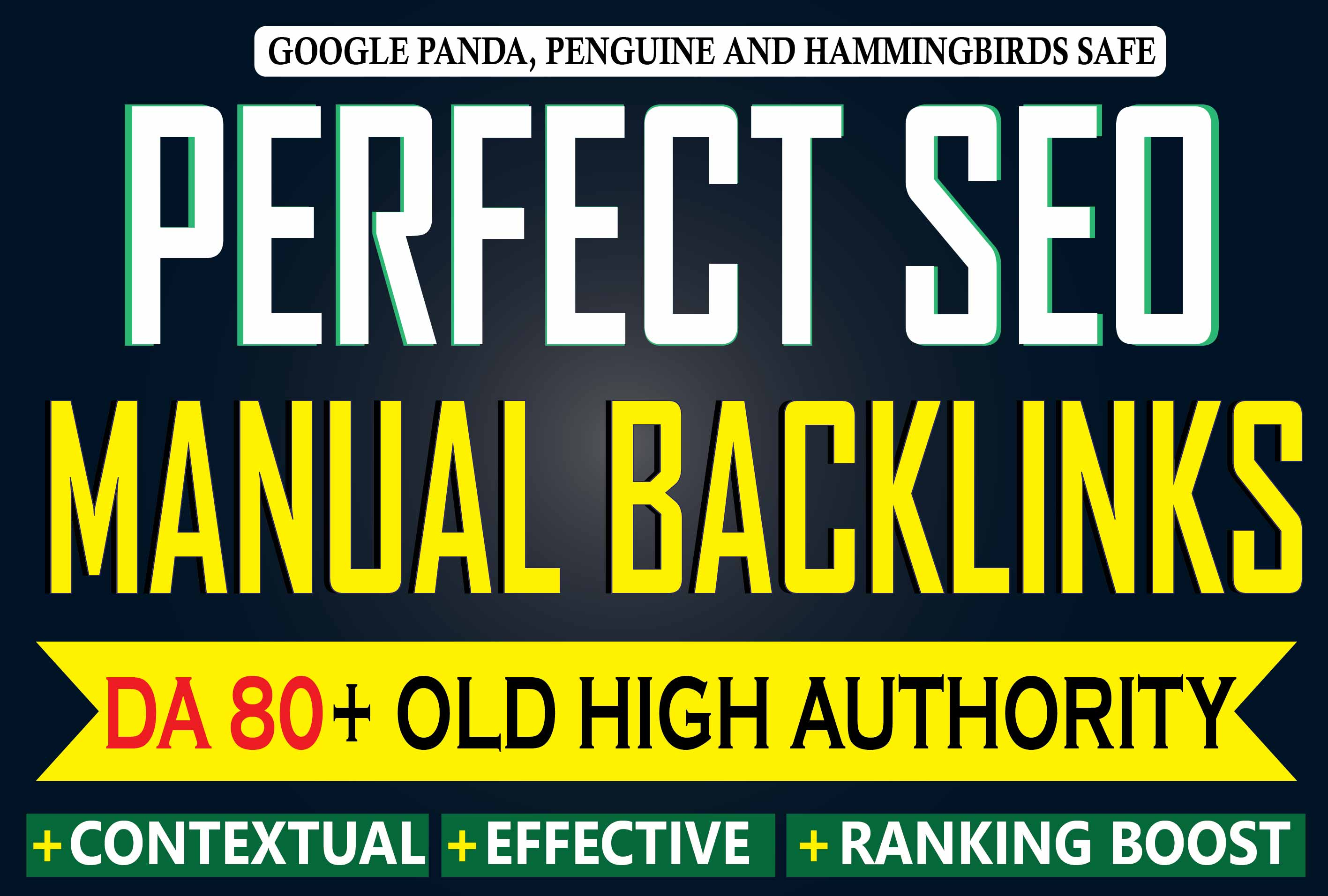 Get 30 Manual High Authority Content Based Perfect Backlinks with DA80 Plus