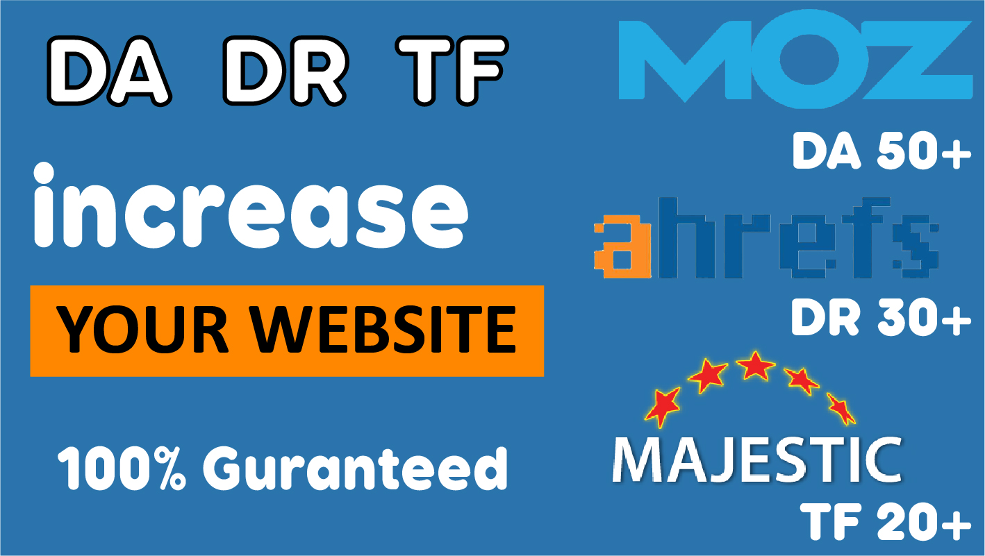 I Will Increase Your Website Moz,  Ahrefs,  Majestic DA DR TF With High Quality Seo Backlinks