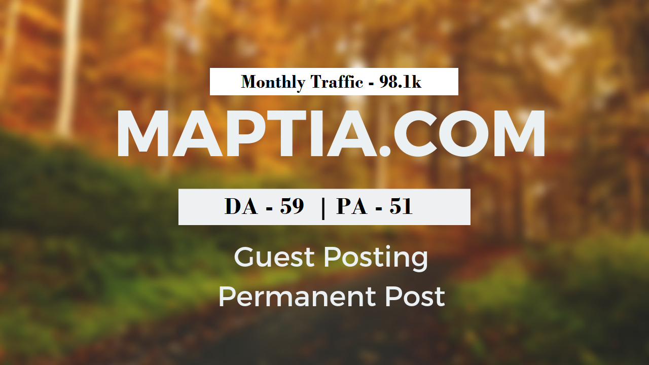 Add A Travel Guest Post On Maptia. com DA 59