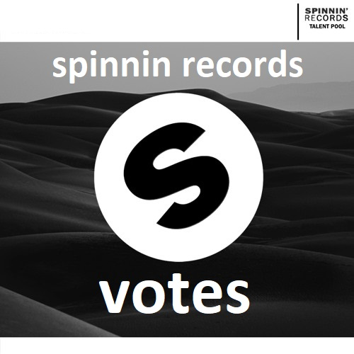 Get you 100 Spinnin records talent pool votes on your contest