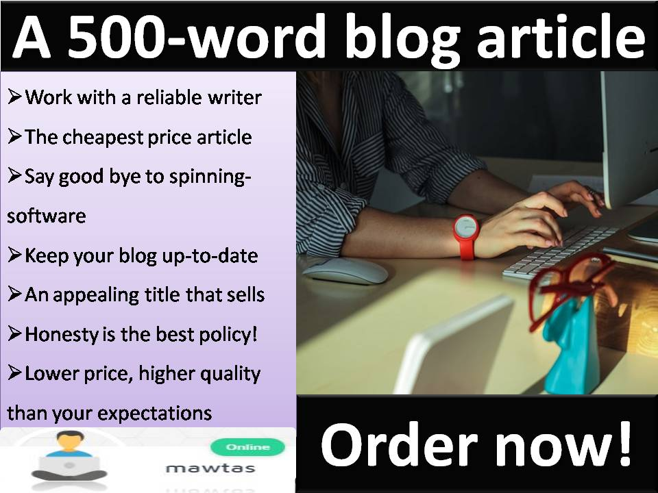 500-word excellent blog article on any subject
