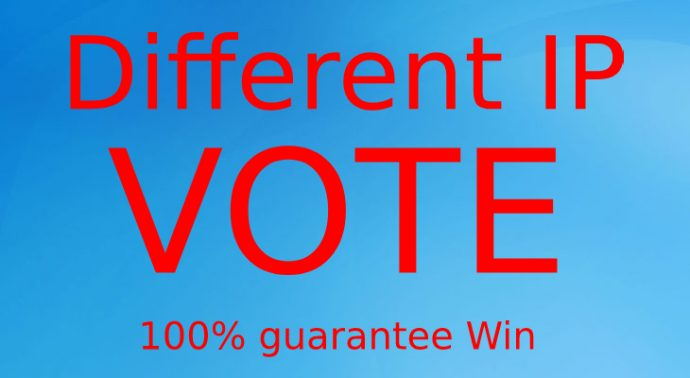 Get you FAST 1000 HQ Different IP Votes For Any Online Voting Contest
