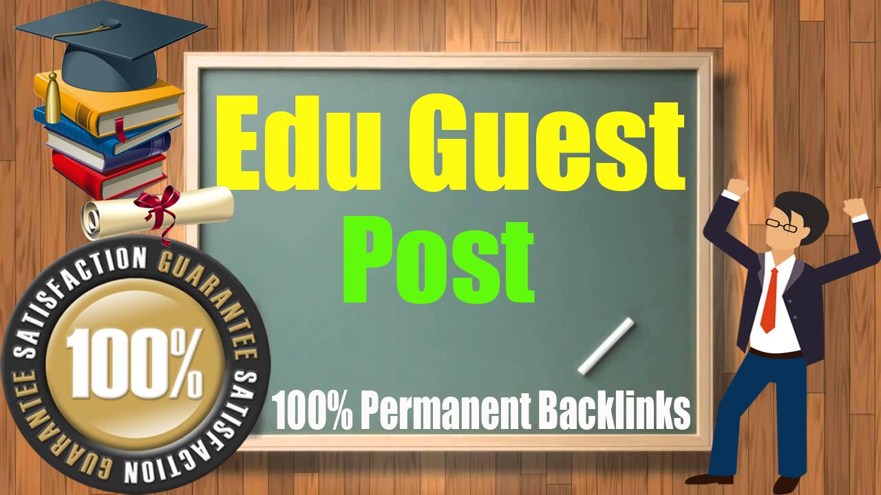 Guest Blog on 3 High Unbeatable Edu with SEO Dofollow Backlinks