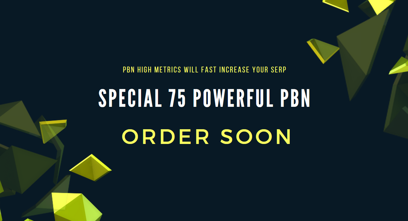 Special 75 Powerful PBN DA PA up to 30+ Boost Your Search Engine Rankings