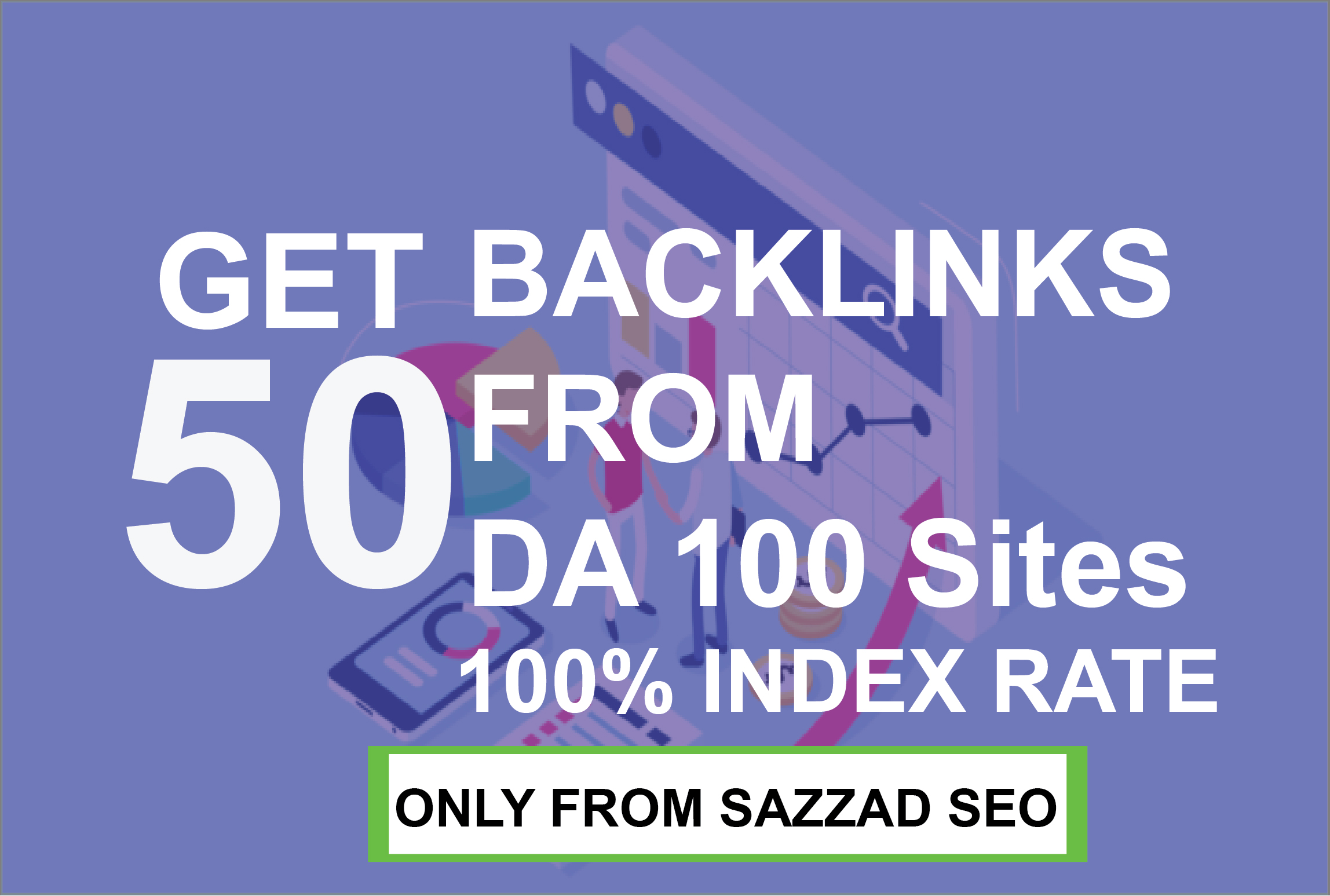 Get 50 Backlinks From DA 100 Sites Increase Domain Authority