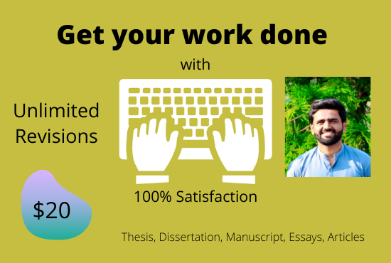 I will edit and proofread your thesis,  dissertation or any other document