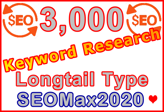 Research 3,000 Longtail Type Keywords