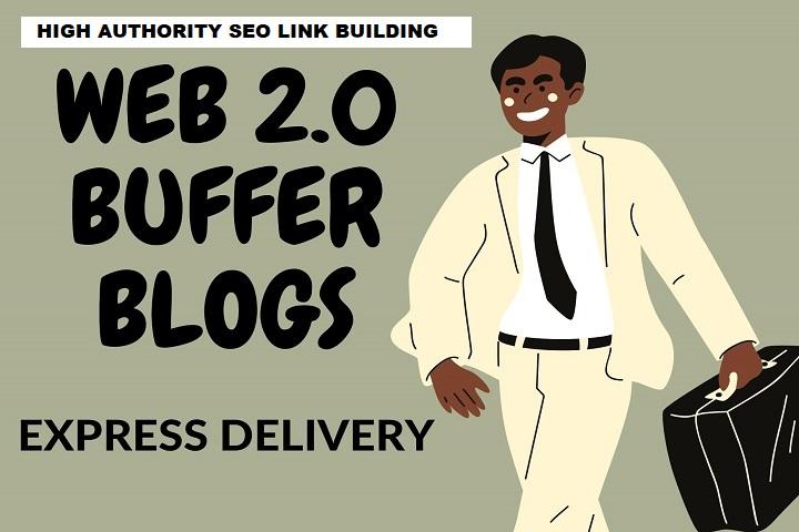 Manually create 20 web2.0 buffer blog For Google Ranking