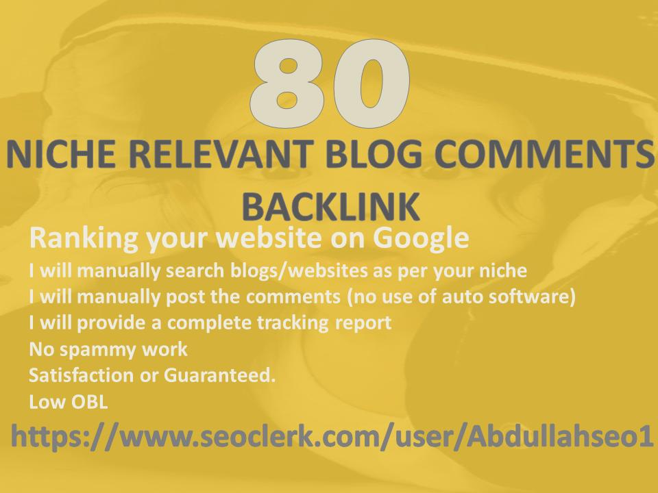 Provide 80 Niche Relevant Blog Comments Backlinks