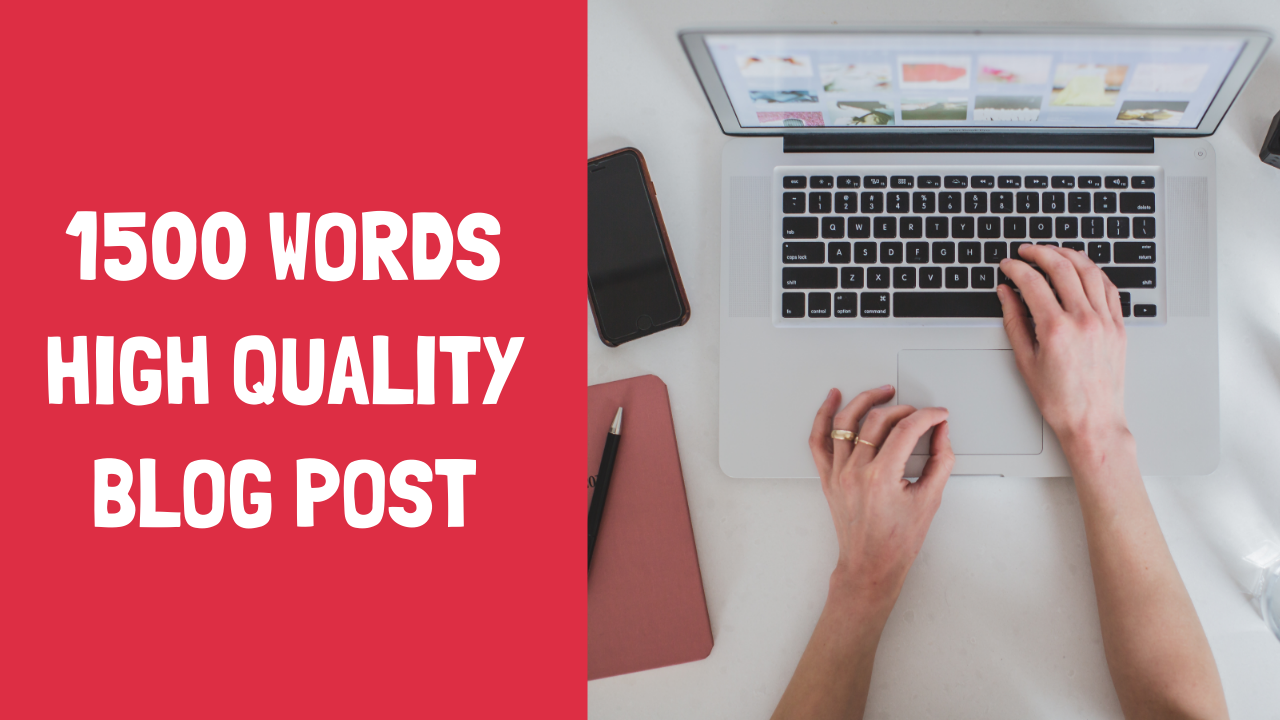1500 Words High Quality SEO Content For Your Website