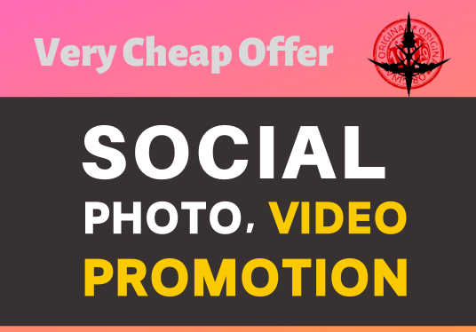 Add High Quality Super Fast Photo OR Video Promotion