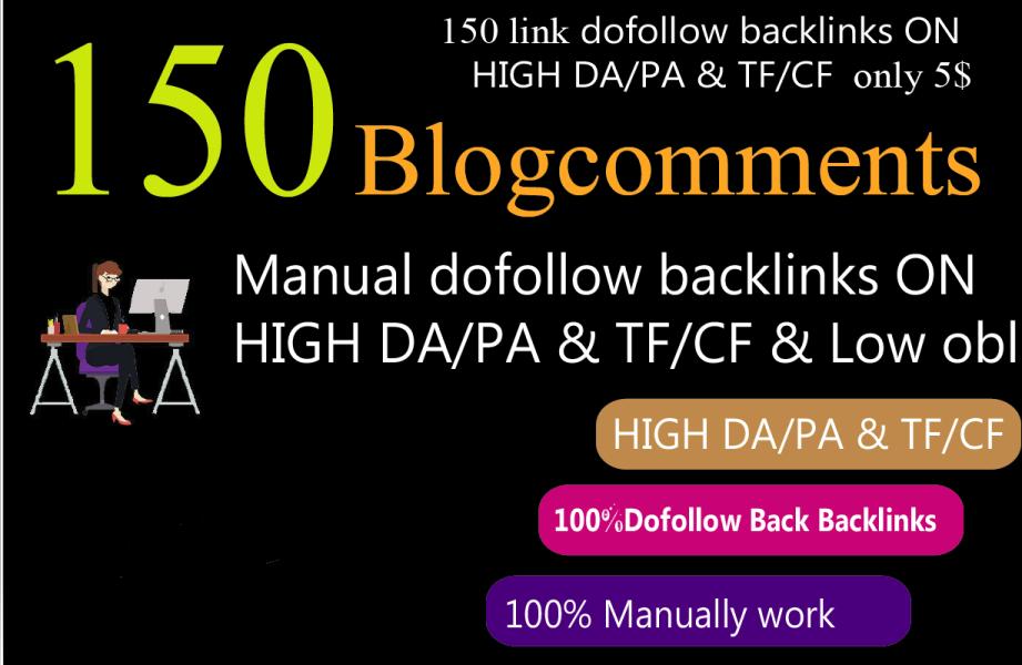 provide 150 blog comments high DA/PA tf/cf Backlinks