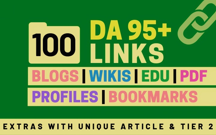 100+ High DA 95+ HQ Links to Ranking Your Website by boosting your web authority