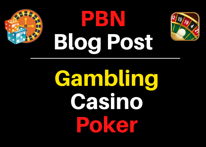Provide Web 2.0 200 Casino,  Gambling,  Poker Related PBNs Blog Post