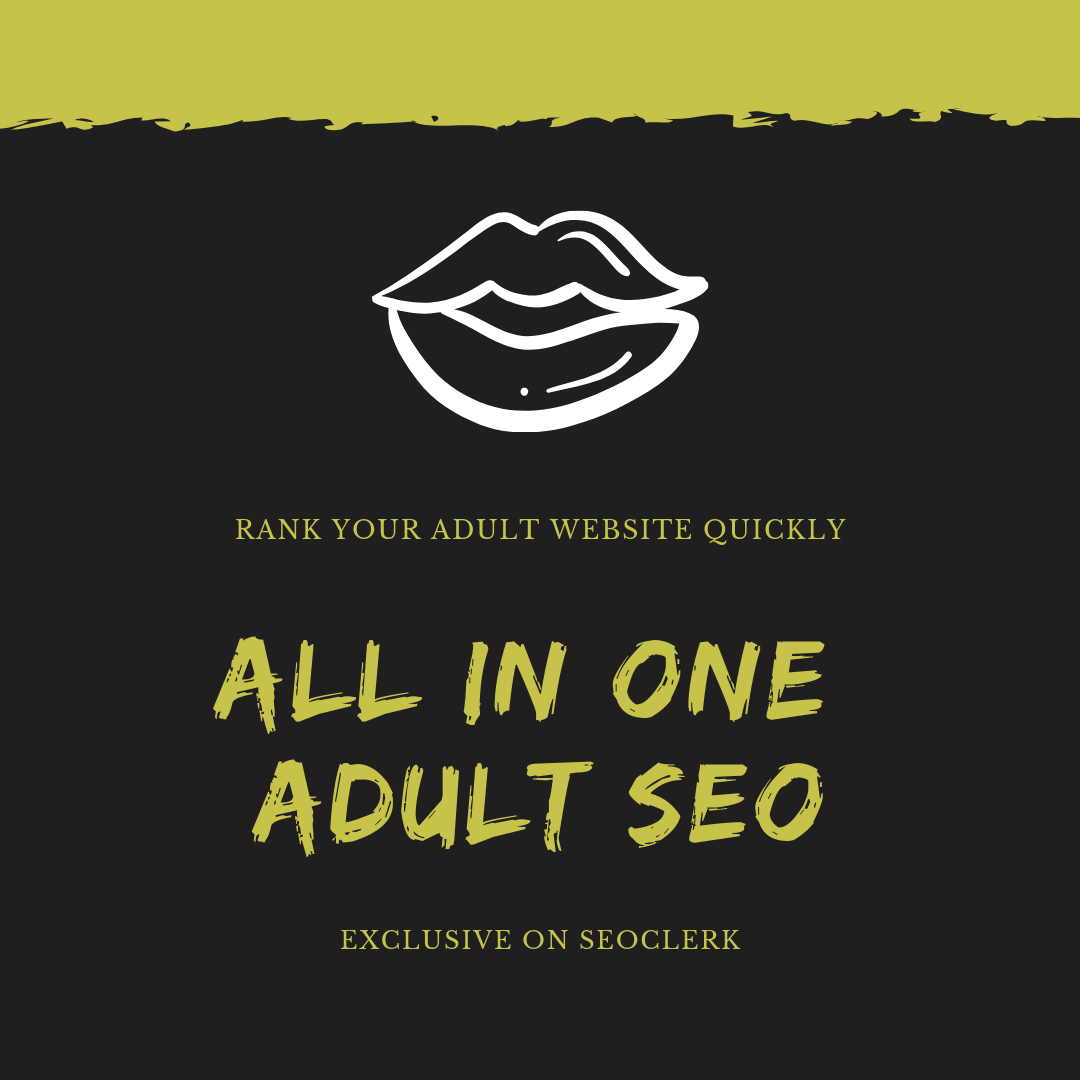 Build 150 Adult Links for Website Rank Pr Up To 9