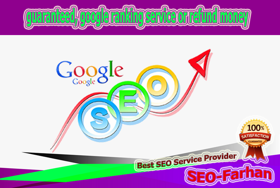 guaranteed,  google ranking service or refund money