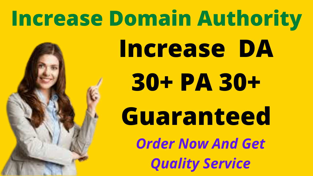 Increase your website Domain Authority DA to 30+