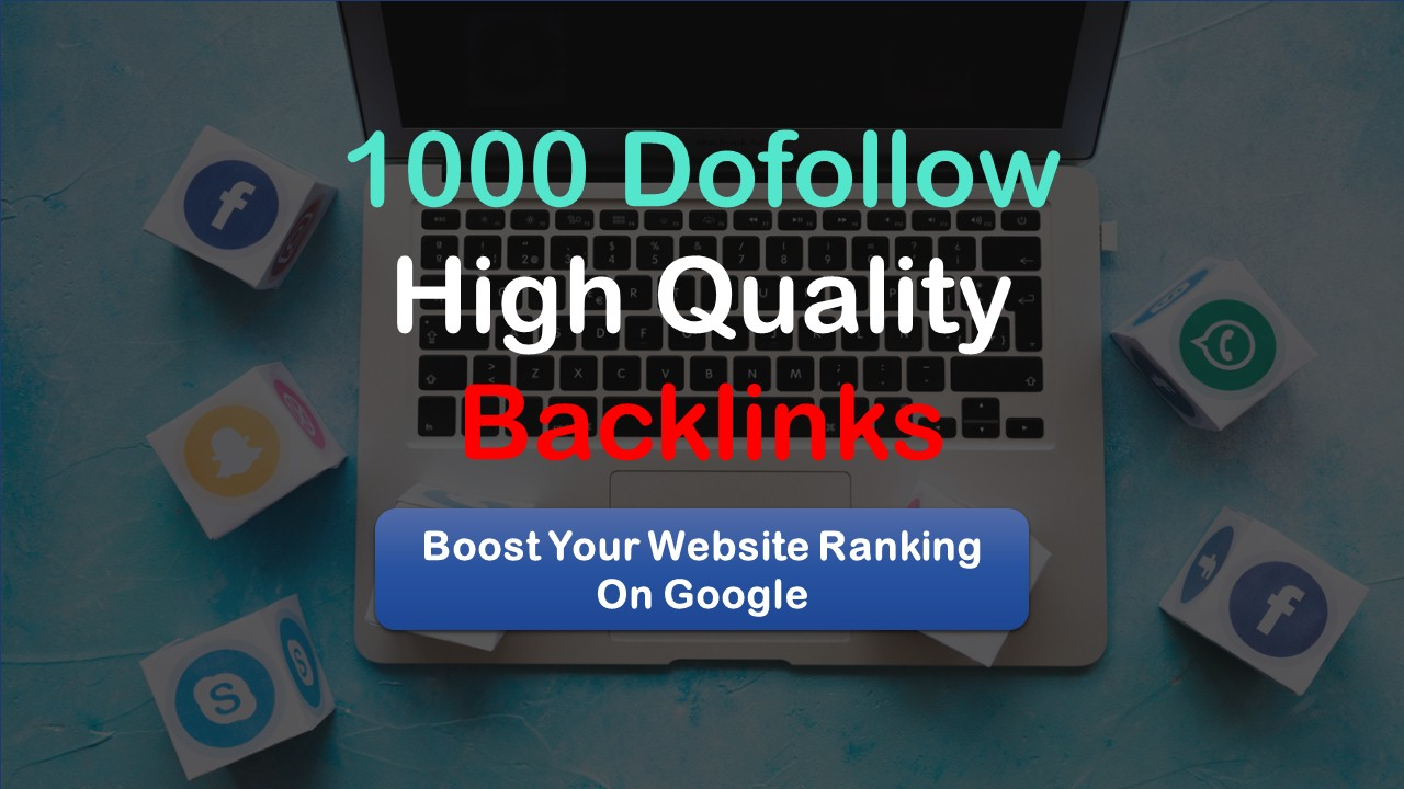 build high quality 1000 dofollow SEO backlinks