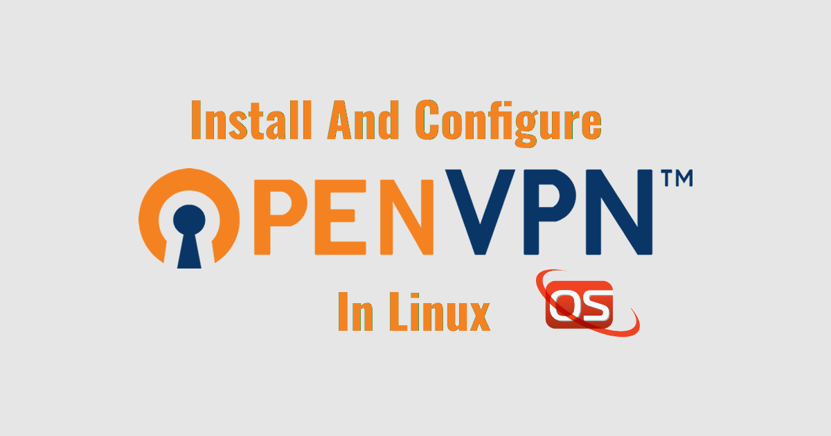 OpenVPN Install and Configure it
