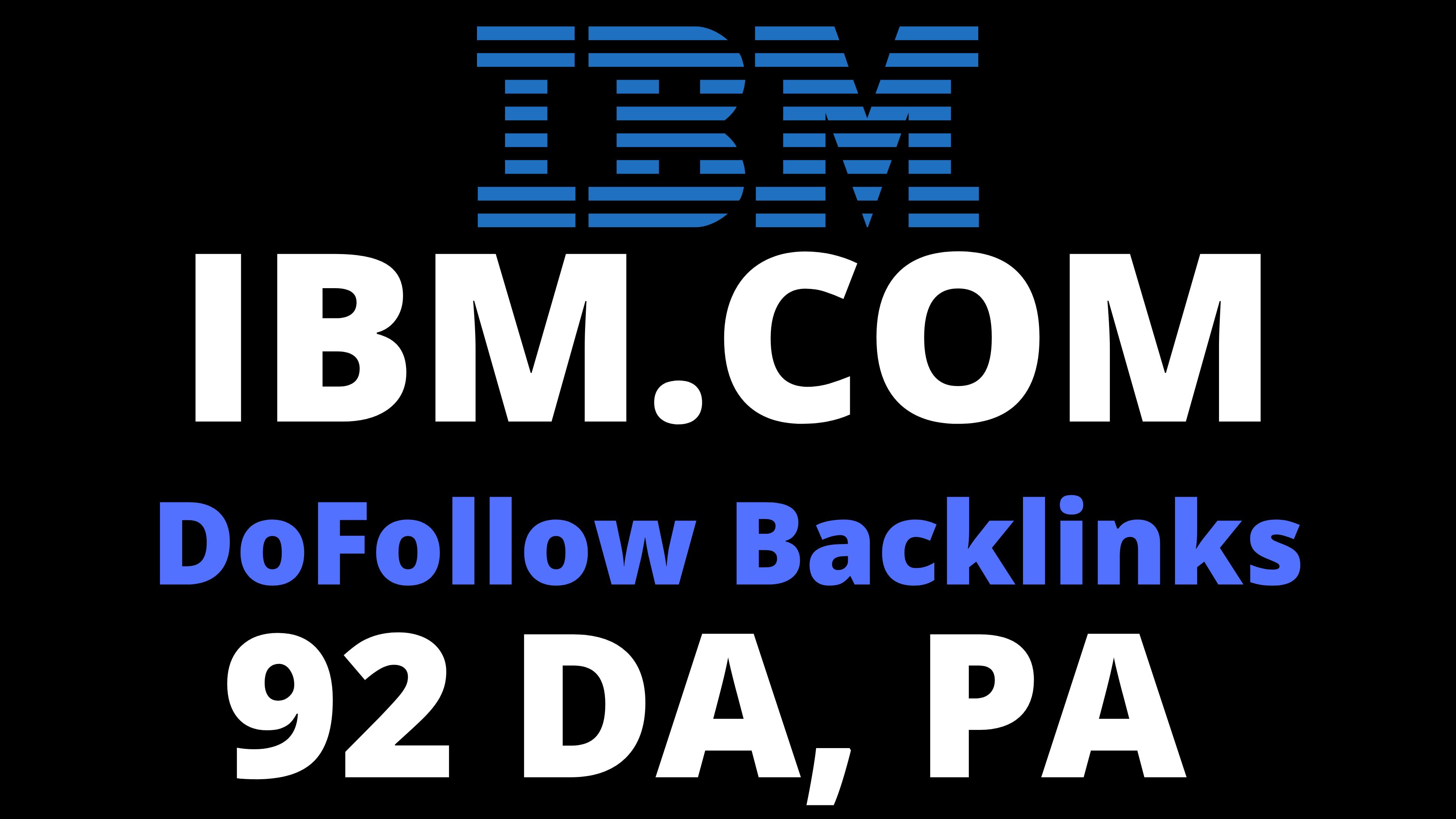 IBM 1 Dofollow Backlink High Quality 92 DA and PA White Hat SEO