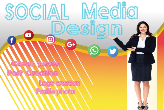 We can design your Social media profile photo , Cover photo , Post , Logo