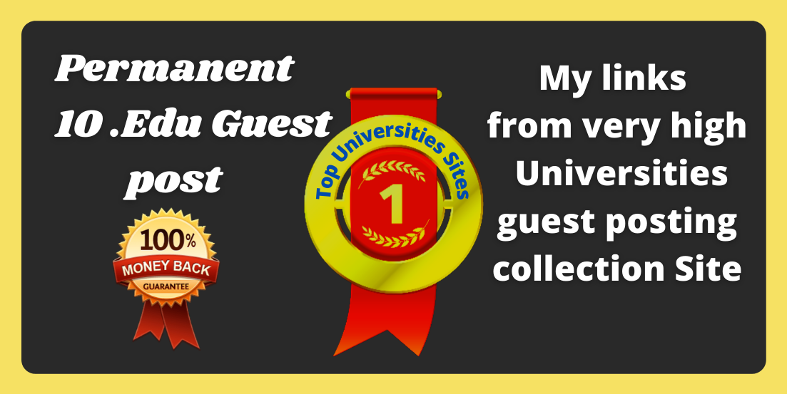 I will Provide 10 Top Universities guest post Backlinks