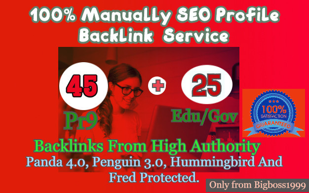 45 PR9 + 25 EDU/GOV Safe SEO High Authority profile Backlinks - Skyrocket your Google RANKINGS