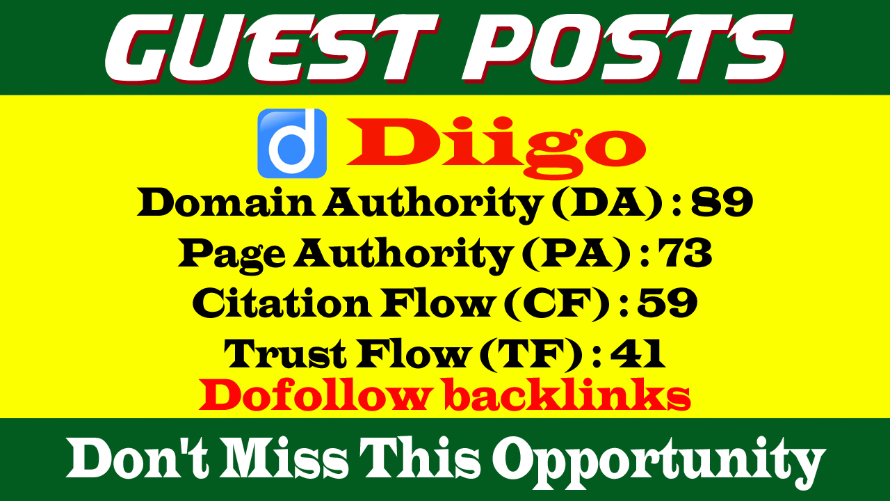 Write & Publish a guest post on Diigo-Diigo. com-DA89, PA73