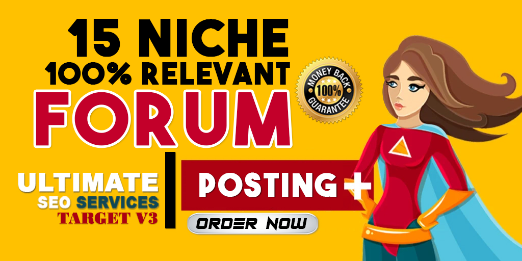 Build 15 HQ Niche Relevant Forum Posting Manually