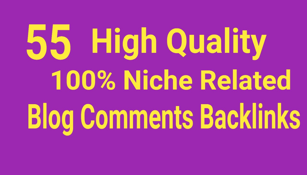 55 Actual Real sites Niche Relevant Blog Comments Backlinks with Low Obl