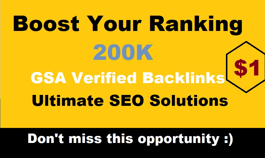 200,000 GSA Verified Backlinks for Faster Google Ranking