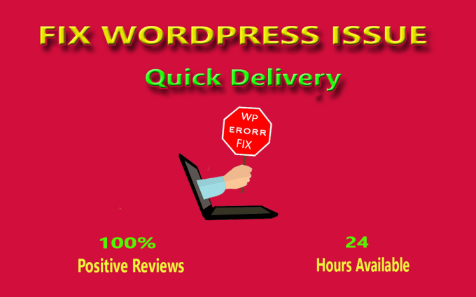 fix any kinds of wordpress issue,  errors professionally 1 error
