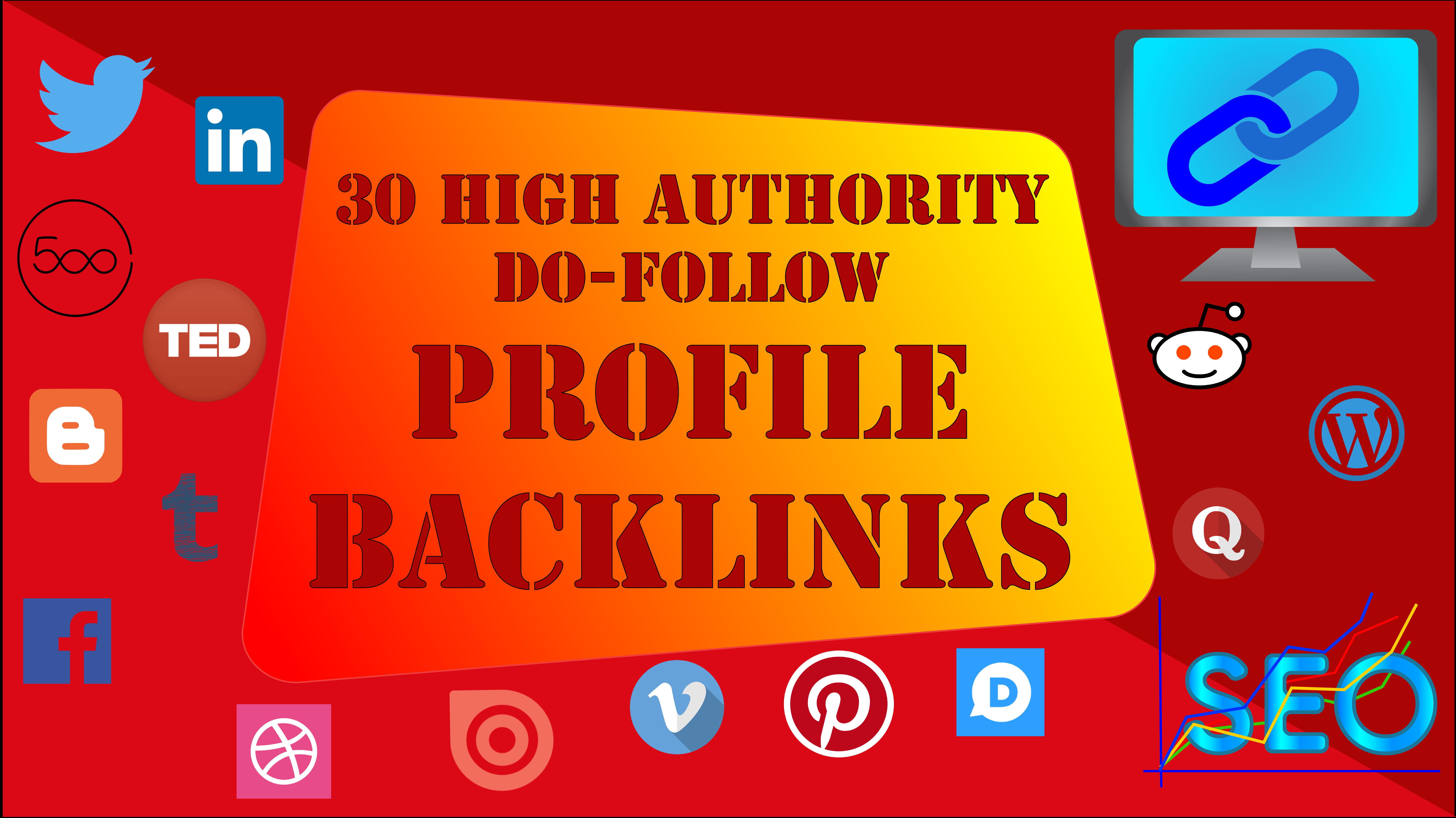 Manually create 30 HQ da 80+ profile backlinks