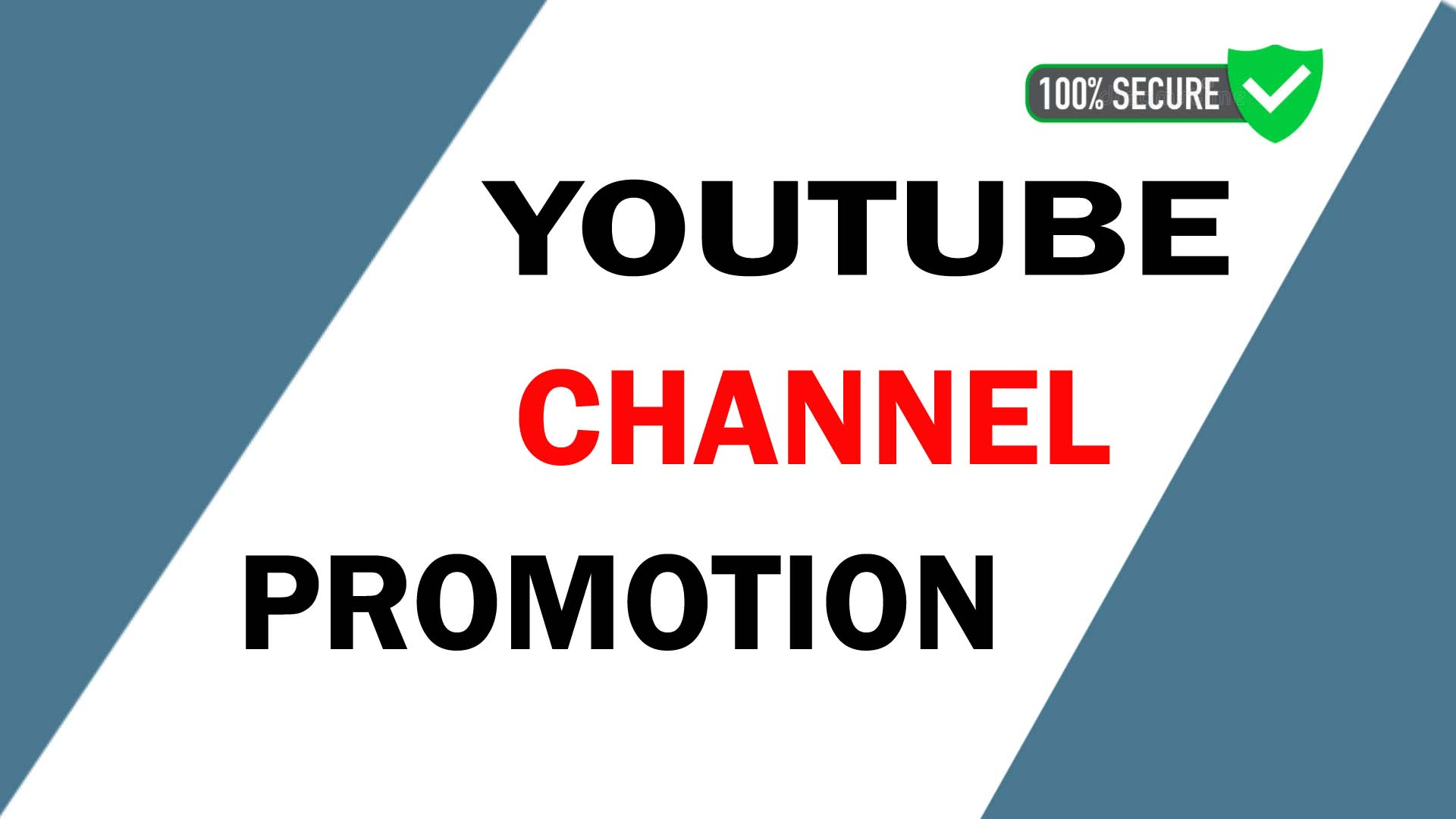 YouTube Chanel promotion vai High Quality Active audience