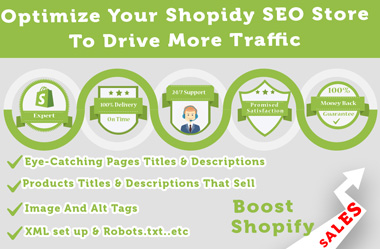 I will do Shopify SEO to optimize your store,  boost Shopify sales and google ranking