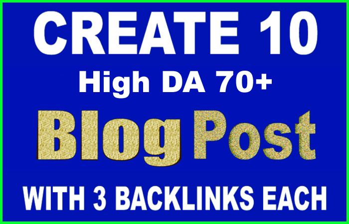Manually Create 30 Contextual Backlinks on 10 Web 2.0 High DA 70+ Blog Posts