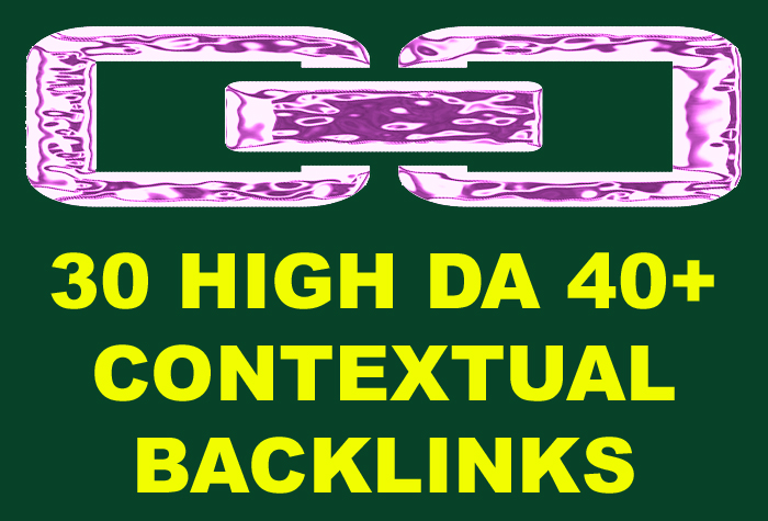 Manually Create 30 Contextual Backlinks On 10 High DA 40+ Domains
