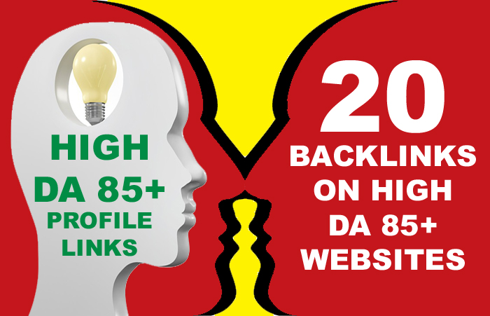 Get 20 Google Safe DA 85+ High Authority Profile Backlinks