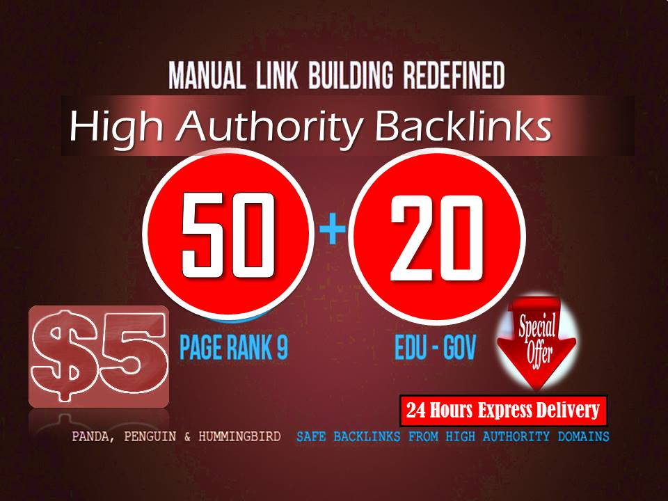 manually 50 PR9 + 20 EDU/GOV Safe SEO High Pr Backlinks and Authority Trust links