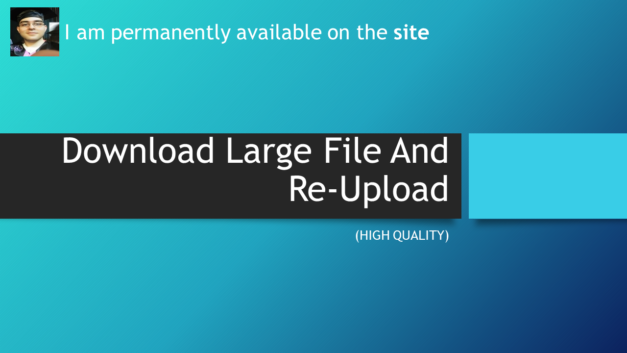 download file 5 GB and re-upload