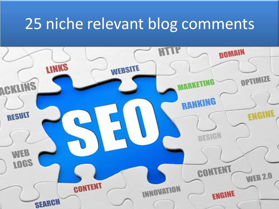 I will do 25 manual top quality niche relevant blog comments backlinks