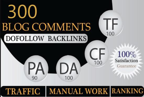 I will create 300 dofollow backlinks blog comments da 40 plus sites