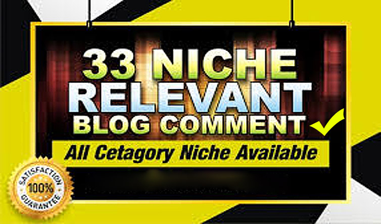 I will do 33 niche relevant backlinks manual blog comments