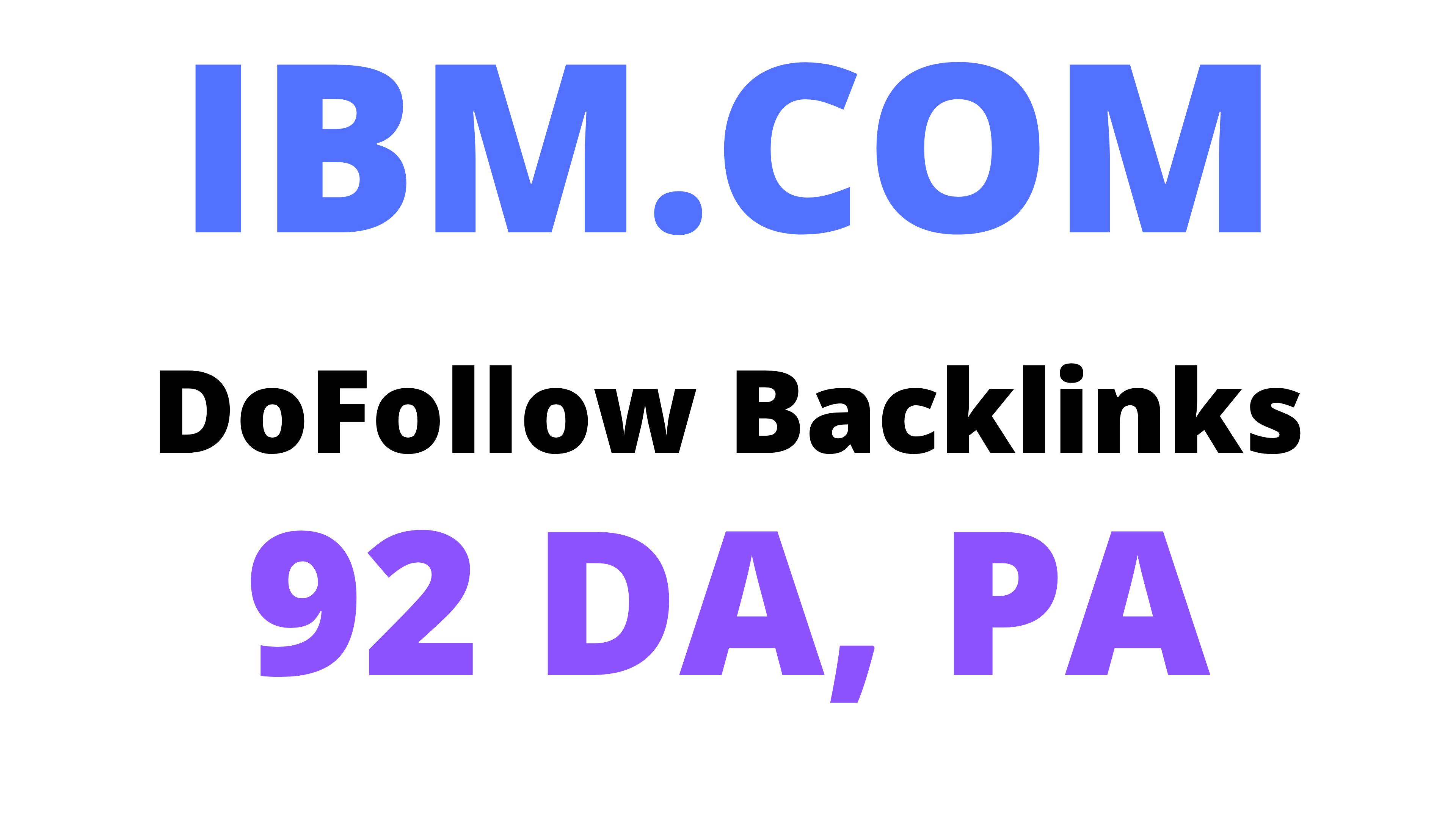 2 IBM DoFollow Backlinks 92 DA,  PA High Authority Backlinks