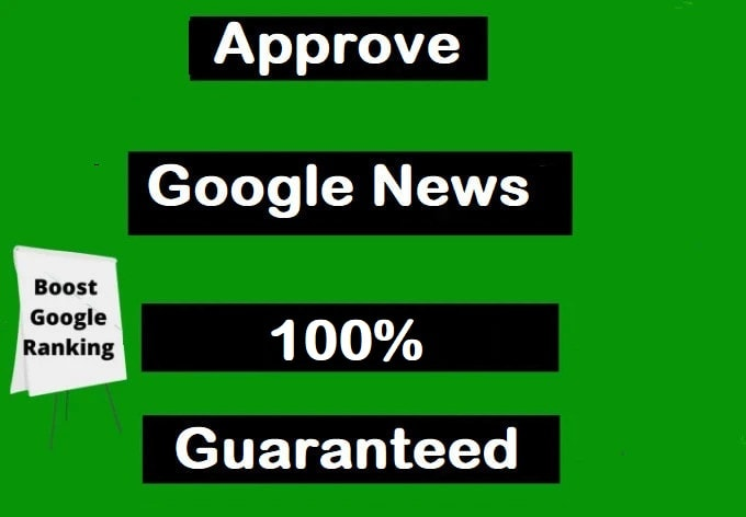I will get google news approval for your blog,  get free traffic