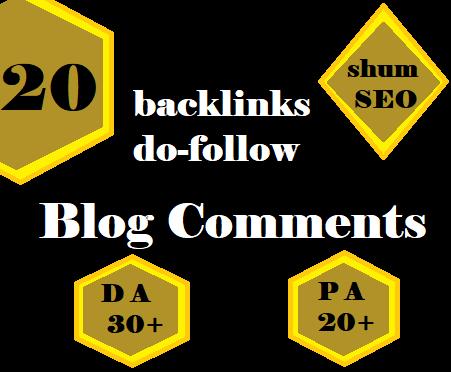 i will do 20 do follow backlinks DA 30+ PA 20+ blog comments